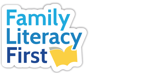 Family Literacy First