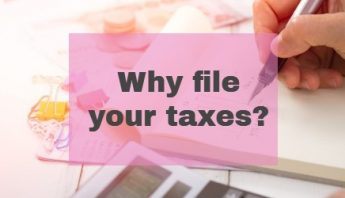 Why file your taxes?